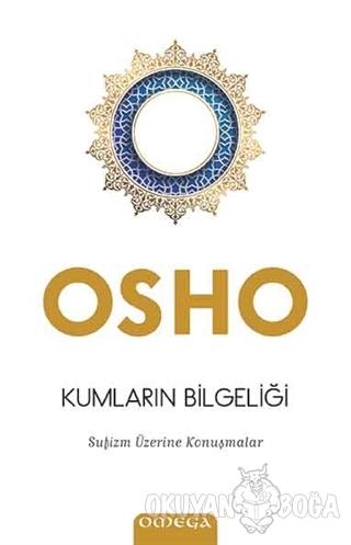 Kumların Bilgeliği - Osho (Bhagwan Shree Rajneesh) - Omega