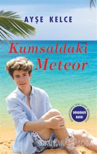 Kumsaldaki Meteor (Ciltli) - Ayşe Kelce - Fenomen Kitap