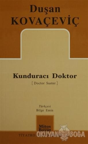 Kunduracı Doktor - Duşan Kovaçeviç - Mitos Boyut Yayınları