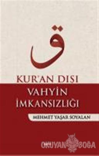 Kur'an Dışı Vahyin İmkansızlığı