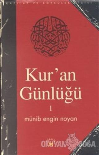Kur'an Günlüğü 1 - Münib Engin Noyan - Birun Kültür Sanat Yayıncılık