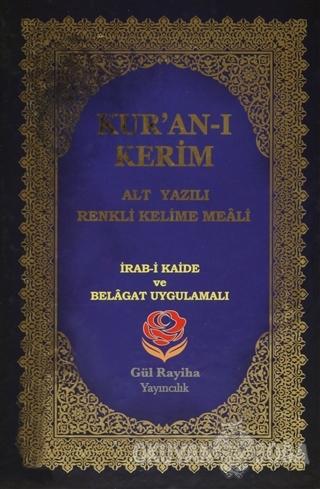 Kur'an-ı Kerim (Alt Yazılı Renkli Kelime Meali - Orta Boy) - Kolektif