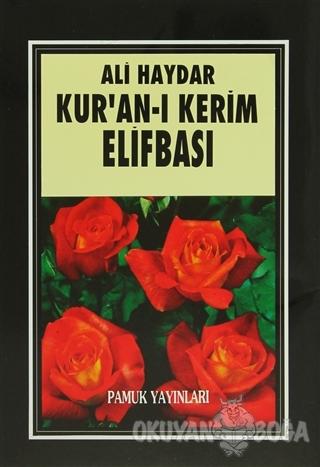 Kur'an-ı Kerim Elifbası (Elifba - 001) - Ali Haydar - Pamuk Yayıncılık