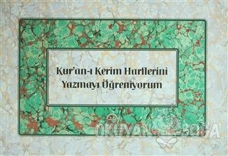 Kur'an-ı Kerim Harflerini Yazmayı Öğreniyorm - Mehmet Arif Vural - Diy