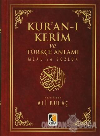 Kur'an-ı Kerim ve Türkçe Anlamı Meal ve Sözlük (Ciltli) - Ali Bulaç -