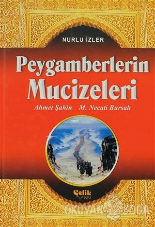 Kur'an-ı Kerim'de İsimleri Geçen Peygamberlerin Mucizeleri (Ciltli) -