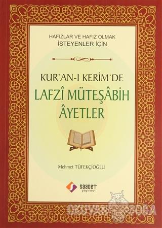 Kur'an-ı Kerim'de Lafzi Müteşabih Ayetler