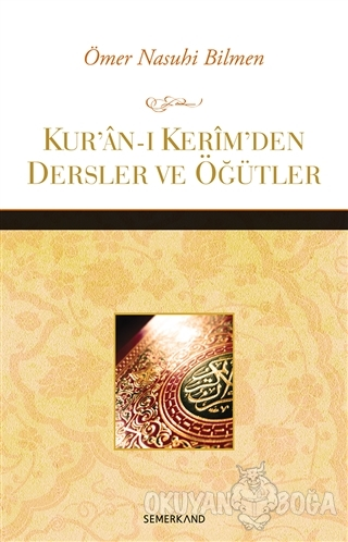 Kur'an-ı Kerim'den Dersler ve Öğütler