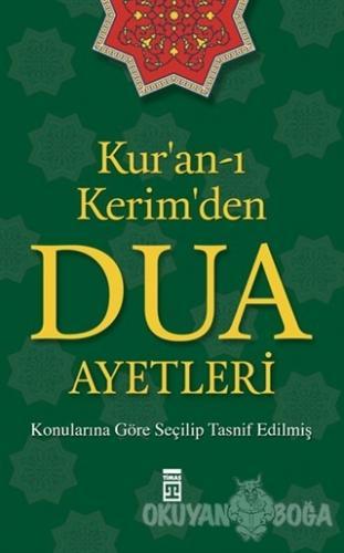Kur'an-ı Kerim'den Dua Ayetleri - Kolektif - Timaş Yayınları - Özel Ür
