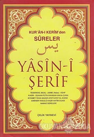 Kur'an-ı Kerim'den Sureler Yasin-i Şerif - Orta Boy - Kolektif - Çelik
