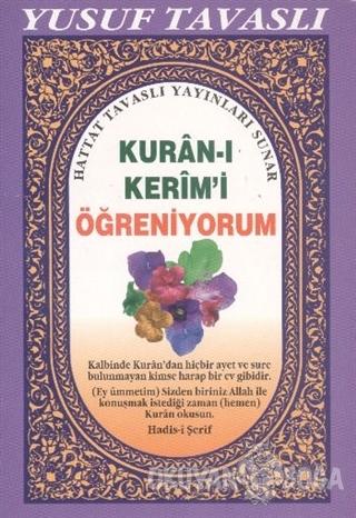 Kuran-ı Kerim'i Öğreniyorum (D25) - Yusuf Tavaslı - Tavaslı Yayınları