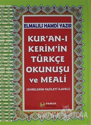 Kur'an-ı Kerim'in Türkçe Okunuşu ve Meali (Rahle Boy, Kuran-203) (Cilt