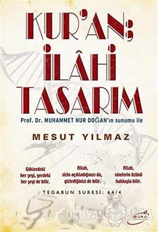 Kur'an; İlahi Tasarım - Muhammet Nur Doğan - Şira Yayınları