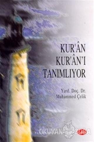 Kur'an Kur'an'ı Tanımlıyor - Muhammed Çelik - Şule Yayınları