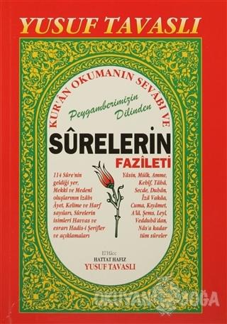 Kur'an Okumanın Sevabı ve Surelerin Fazileti (B27) - Yusuf Tavaslı - T