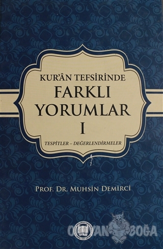 Kur'an Tefsirinde Farklı Yorumlar Cilt: 1 (Ciltli)
