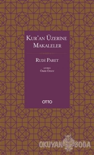 Kur'an Üzerine Makaleler (Ciltli)