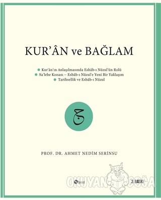 Kur'an ve Bağlam - Ahmet Nedim Serinsu - Şule Yayınları