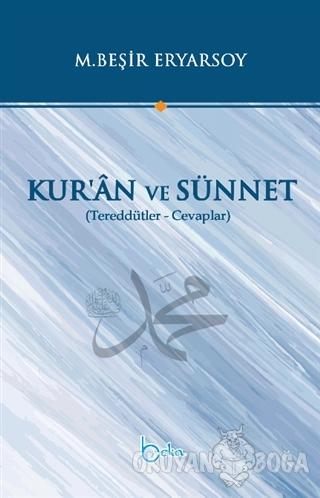 Kur'an ve Sünnet - M. Beşir Eryarsoy - Beka Yayınları
