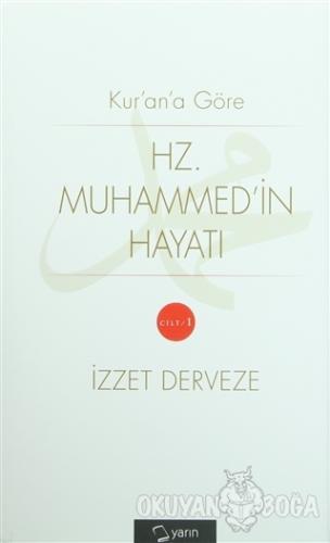 Kur'an'a Göre Hz. Muhammed'in Hayatı (2 Cilt Takım) (Ciltli) - İzzet D