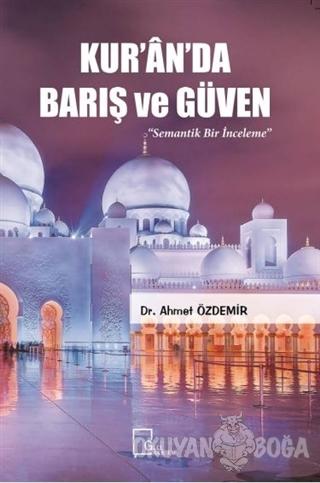 Kur'an'da Barış ve Güven