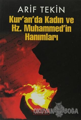 Kur'an'da Kadın ve Hz. Muhammed'in Hanımları - Arif Tekin - Berfin Yay