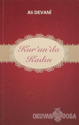 Kur'an'da Kadın - Ali Devani - Tesnim Yayınları