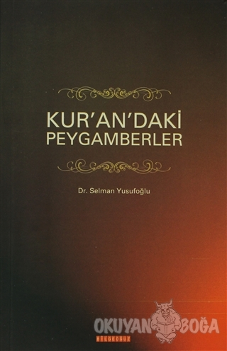 Kur'an'daki Peygamberler - Selman Yusufoğlu - Bilgeoğuz Yayınları