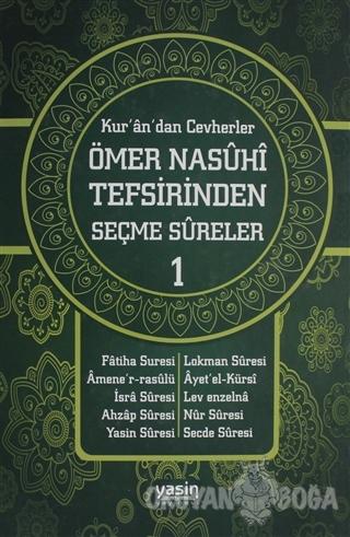 Kur'an'dan Cevherler Ömer Nasuhi Tefsirinden Seçme Sureler (2 Cilt Takım) (Ciltli)
