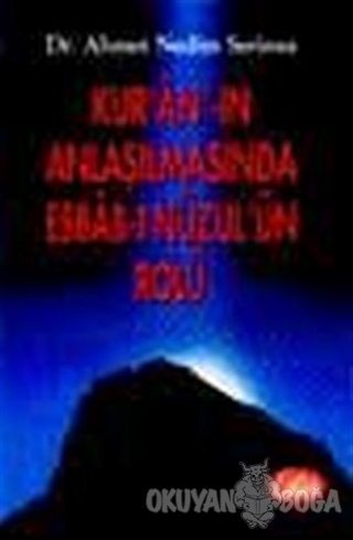Kur'an'ın Anlaşılmasında Esbab-ı Nüzul'ün Rolü - Ahmet Nedim Serinsu -