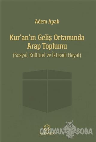 Kur'an'ın Geliş Ortamında Arap Toplumu