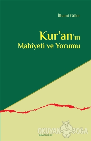 Kur'an'ın Mahiyeti ve Yorumu