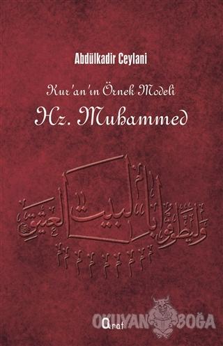 Kur'an'ın Örnek Modeli Hz. Muhammed - Abdülkadir Ceylani - Araf Yayınl