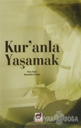 Kur'anla Yaşamak - Hacı İnan - Dua Yayınları
