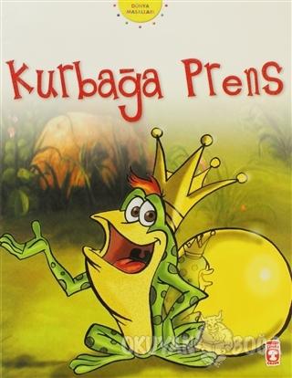 Kurbağa Prens - Grimm Kardeşler - Timaş Çocuk - İlk Gençlik