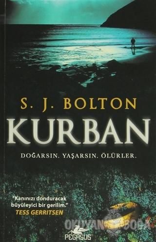 Kurban - S. J. Bolton - Pegasus Yayınları