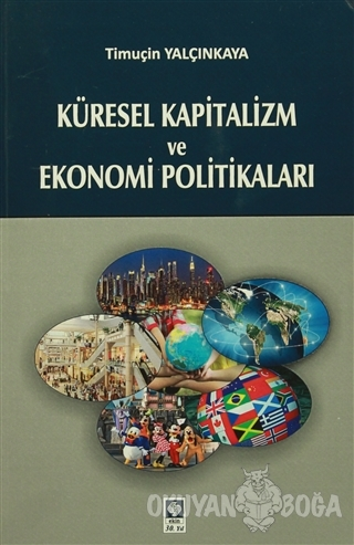 Küresel Kapitalizm ve Ekonomi Politikaları