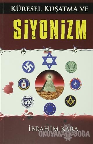 Küresel Kuşatma ve Siyonizm - İbrahim Kara - Gonca Yayınevi
