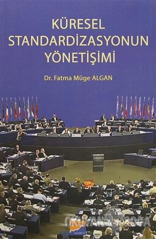 Küresel Standardizasyonun Yönetişimi