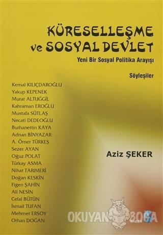 Küreselleşme ve Sosyal Devlet - Aziz Şeker - SABEV Yayınları