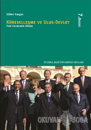 Küreselleşme ve Ulus-Devlet - Gülten Kazgan - İstanbul Bilgi Üniversit