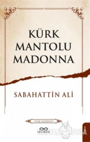 Kürk Mantolu Madonna - Sabahattin Ali - Hasrem Yayınları