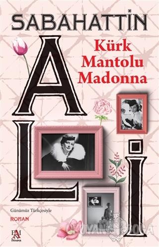 Kürk Mantolu Madonna - Sabahattin Ali - Panama Yayıncılık