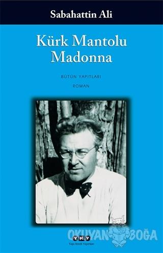Kürk Mantolu Madonna - Sabahattin Ali - Yapı Kredi Yayınları