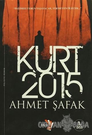 Kurt 2015 Ahmet Şafak