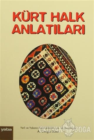 Kürt Halk Anlatıları - A. Cengiz Büker - Yaba Yayınları