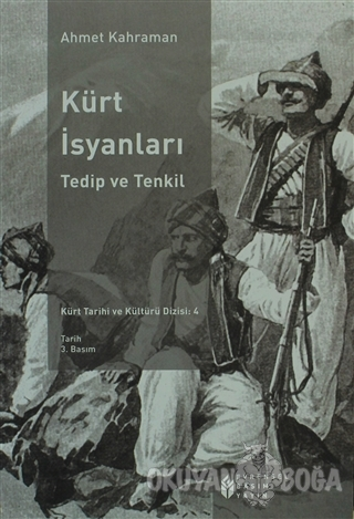 Kürt İsyanları - Ahmet Kahraman - Evrensel Basım Yayın