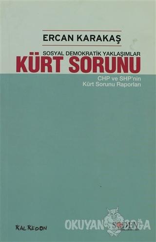 Kürt Sorunu - Ercan Karakaş - Kalkedon Yayıncılık