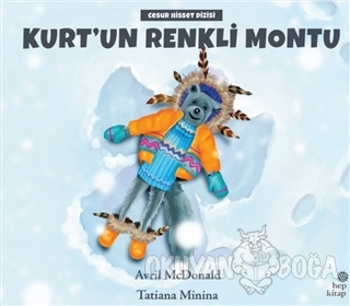 Kurt'un Renkli Montu - Avril McDonald - Hep Kitap