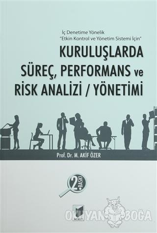 Kuruluşlarda Süreç, Performans ve Risk Analizi / Yönetimi - Mehmet Aki